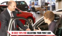 10 Best Tips for Selecting Your First Car