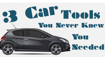 3 Car Tools You Never Knew You Needed