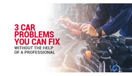 3 Car Problems You Can Fix Without The Help Of A Professional