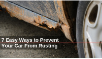 7 Easy Ways to Prevent Your Car from Rusting