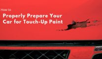 How to Properly Prepare Your Car for Touch-Up Paint