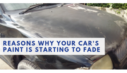 Reasons Why Your Car's Paint is Starting to Fade