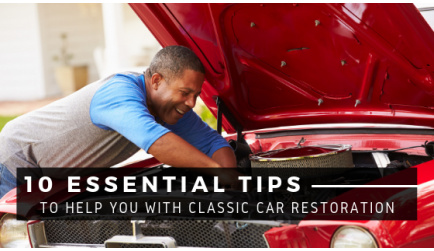 10 Essential Tips to Help You with Classic Car Restoration