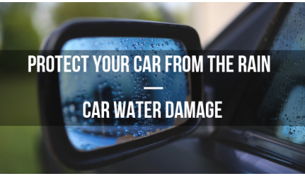 How to Protect Your Car and Repair Rain Damage